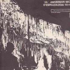 Coleccionismo deportivo: CARTEL 25 ANIVERSARIO SECCION ESPELEOLOGIA MATARO 1954-1979. Lote 90343608