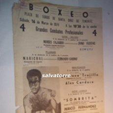 Coleccionismo deportivo: CARTEL BOXEO.PLAZA TOROS TENERIFE.CAMPEONATO ESPAÑA. SOMBRITA.PERICO FERNANDEZ..1974. Lote 90921290