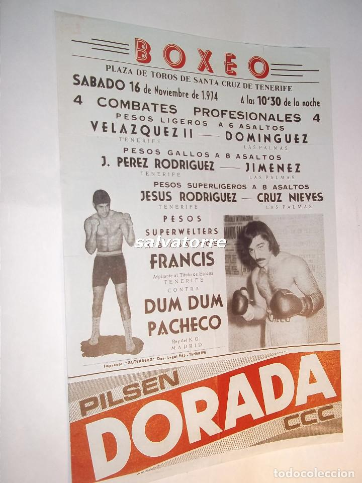 COMBATE BOXEO PLAZA TOROS TENERIFE.FRANCIS. DUM DUM PACHECO.CAMPEONATO ESPAÑA.1974 (Coleccionismo Deportivo - Carteles otros Deportes)