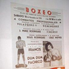 Coleccionismo deportivo: COMBATE BOXEO PLAZA TOROS TENERIFE.FRANCIS. DUM DUM PACHECO.CAMPEONATO ESPAÑA.1974. Lote 90921440