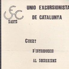 Coleccionismo deportivo: CARTEL UNION EXCURSIONISTA DE CATALUÑA CURSET D'INTRUDUCCIO AL SOCORRISME . Lote 93240385