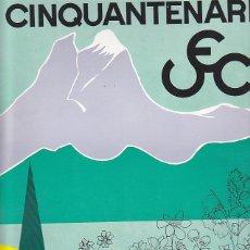 Coleccionismo deportivo: CARTEL UNION EXCURSIONISTA DE CATALUÑA CINQUENTENARI. Lote 93240420