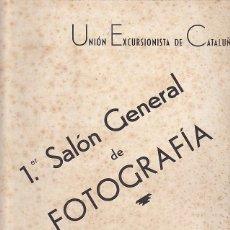 Coleccionismo deportivo: CARTEL UNION EXCURSIONISTA DE CATALUÑA I SALON GENERAL DE FOTOGRAFIA 1945. Lote 93240615