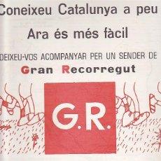 Coleccionismo deportivo: CARTEL MONTANYISME CONEIXEU CATALUNYA A PEU GRAN RECORREGUT . Lote 93240940