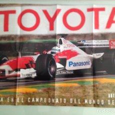 Coleccionismo deportivo: POSTER,DOBLE,TOYOTA TF102 Nº24, MIKA SALO,Nº25, ALAN MCNISH,2002,AUTOMOVIL, 83X57. Lote 95158523