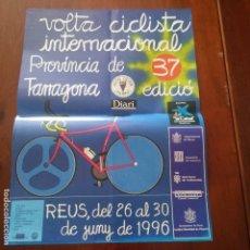 Coleccionismo deportivo: REUS - TARRAGONA - CARTEL VOLTA CICLISTA INTERNACIONAL PROVINCIA DE TARRAGONA - AÑO 1996. Lote 95841483