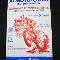 Coleccionismo deportivo: CARTEL POSTER XI MOTO CROSS PRIMAVERA CAMPEONATO DE ESPAÑA OLOT 250 CC OLOT 1985, MOTOCROSS. Lote 98082251