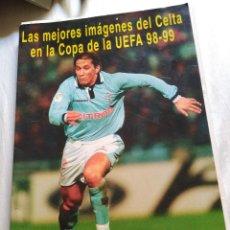 Coleccionismo deportivo: LAS MEJORES IMAGENES DEL CELTA EN LA COPA DE LA UEFA 98-99.30 LAMINAS. Lote 98670323