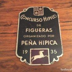 Coleccionismo deportivo: PLACA METALICA CONCURSO HIPICO DE FIGUERAS 1935. PEÑA HIPICA. FIGUERES. FABRICACION F.NADAL. Lote 99520271