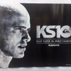 Coleccionismo deportivo: KELLY SLATER 10X WORLD CHAMPION ORIGINAL POSTER 58X44 CMS QUIKSILVER. Lote 100286491