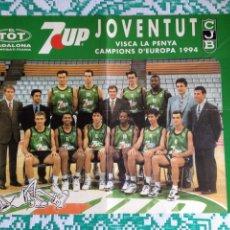Coleccionismo deportivo: JOVENTUT JUVENTUD DE BADALONA PÓSTER CAMPEONES DE EUROPA 1994. Lote 102437470