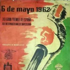 Coleccionismo deportivo: CARTEL ORIGINAL XII GRAN PREMIO DE ESPAÑA CAMPEONATO DEL MUNDO DE MOTOCICLISMO 6 MAYO 1962. Lote 103863239