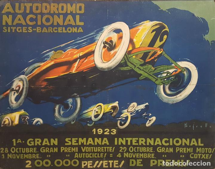 CARTEL ORIGINAL AUTODRÓMO NACIONAL. SÍTGES. BARCELONA. JOSÉ SEGRELLES. 1923. (Coleccionismo Deportivo - Carteles otros Deportes)
