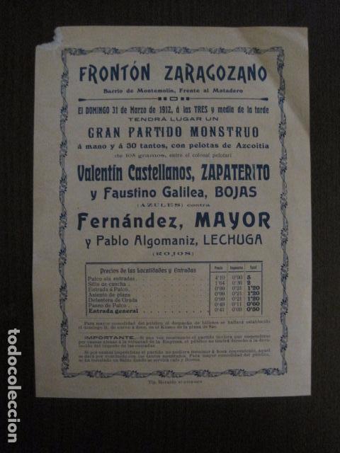 FRONTON - FRONTON ZARAGOZANO- BARRIO MONTEMOLIN - FRENTE MATADERO- AÑO 1912- VER FOTOS- (V-12.821) (Coleccionismo Deportivo - Carteles otros Deportes)