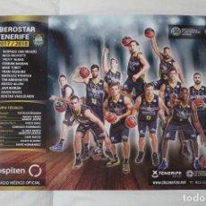 Coleccionismo deportivo: PÓSTER IBEROSTAR TENERIFE CLUB BALONCESTO CANARIAS. TEMPORADA 2017- 2. Lote 108452923