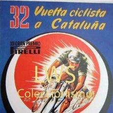 Coleccionismo deportivo: 32 VUELTA CICLISTA A CATALUÑA GRAN PREMIO PIRELLI - PUBLICIDAD IMÁGENES - CICLISMO - BICICLETAS S-3 . Lote 110579243