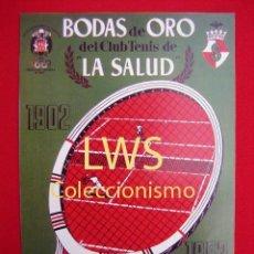 Coleccionismo deportivo: BODAS DE ORO DEL CLUB DE TENIS LA SALUD 1952 - PUBLICIDAD IMÁGENES - DEPORTES - TENIS S-3. Lote 110580327