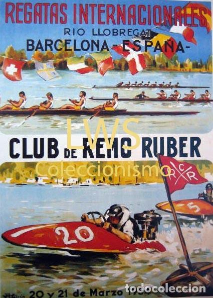 REGATAS INTERNACIONALES CLUB DE REMO RUBER 1954 PUBLICIDAD IMÁGENES DEPORTES PIRAGÜISMO S-4 (Coleccionismo Deportivo - Carteles otros Deportes)