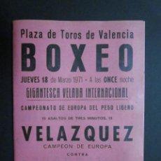 Coleccionismo deportivo: BOXEO. AÑO 1971 - VELAZQUEZ CAMPEON EUROPA CONTRA LE JAOUEN ASPIRANTE FRANCIA. PACHECO, PEREZ GOMEZ.. Lote 122068027