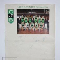 Coleccionismo deportivo: CARTEL / PÓSTER DE BALONCESTO - CJB / CLUB JOVENTUT BADALONA - FIRMAS JUGADORES, TEMPORADA 1977-78. Lote 111762891