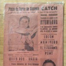 Coleccionismo deportivo: CATCH PLAZA TOROS DE ALICANTE - 1962. Lote 114625487