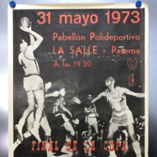 Coleccionismo deportivo: LA SALLE PATERNA (VALENCIA) -BALONCESTO FINAL DE LA COPA S. E. EL GENERALISIMO - AÑO 1973 - SOBERANO. Lote 117188278