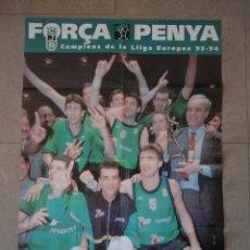 Coleccionismo deportivo: POSTER BASKET LA PENYA JOVENTUT DE BADALONA CAMPEONES LIGA EUROPEA 1993 94 MIDE 86X60 CM . Lote 121514795