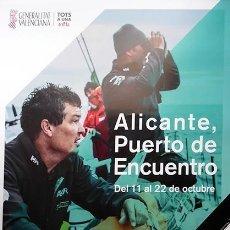 Coleccionismo deportivo: CARTEL ALICANTE VOLVO OCEAN RACE 2017 -30X42. Lote 121518655