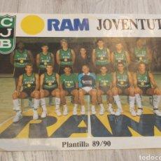 Coleccionismo deportivo: MINI PÓSTER RAM JOVENTUT BADALONA BALONCESTO. Lote 128381847