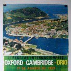 Coleccionismo deportivo: OXFORD-CAMBRIDGE-ORIO. CARTEL HISTÓRICO DE LA II REGATAS INTERNACIONALES EL 17 AGOSTO 1969. 55 X 75. Lote 128396171