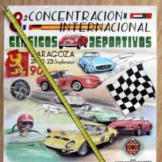Coleccionismo deportivo: CARTEL 8ª CONCENTRACION INTERNACIONAL CLASICOS DEPORTIVOS ZARAGOZA 1990 PATROCINIO CERVEZA AGUILA. Lote 129479883