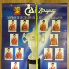 Coleccionismo deportivo: POSTER BALONCESTO BASKET BALL CAI ZARAGOZA CAMPEON COPA DEL REY 1989-90. Lote 132037582