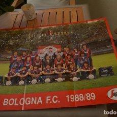 Coleccionismo deportivo: POSTER DEL EQUIPO DE FÚTBOL DEL BOLOGNA FC TEMPORADA 1988/89.MEDIDAS 63X47 CMS. Lote 135485274