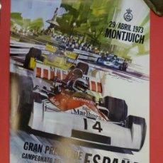Coleccionismo deportivo: CARTEL ORIGINAL GRAN PREMIO DE ESPAÑA FORMULA 1. MONTJUICH. BARCELONA. 1973. 60 X 39 CTMS. EBC. Lote 137317474