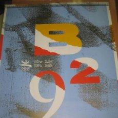 Coleccionismo deportivo: CARTEL BARCELONA 92. JOSEP MARIA MIR. JUEGOS DE LA XXV OLIMPIADA BARCELONA 1992.. 50 X 70 CM.. Lote 140132318