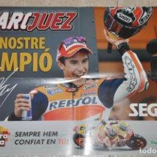 Coleccionismo deportivo: POSTER MARC MARQUEZ EL NOSTRE CAMPIO. Lote 143441778