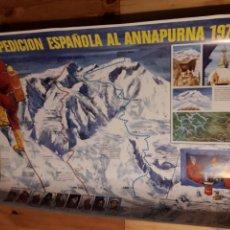 Coleccionismo deportivo: PRECIOSO CARTEL DE LA EXPEDICION ESPAÑOLA AL ANAPURNA 1974 ESCALADA MONTAÑA. Lote 144797120