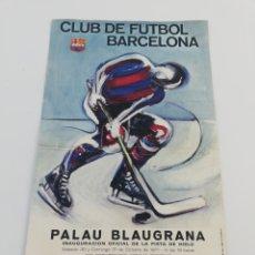 Coleccionismo deportivo: CARTEL INAUGURACION PISTA DE HIELO FC BARCELONA PALAU BLAUGRANA HOCKEY HIELO PATINAJE ARTISTICO 1971. Lote 147181514