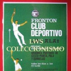 Coleccionismo deportivo: FRONTON CLUB DEPORTIVO JAI - ALAI - PUBLICIDAD IMÁGENES DEPORTES CESTA PUNTA. Lote 147468450