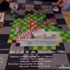 Coleccionismo deportivo: SEVILLA, 1986, CARTEL XV CAMPEONATO DE AJEDREZ CIUDAD DE SEVILLA, 48X68 CMS. Lote 151144574