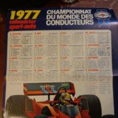Coleccionismo deportivo: CARTEL CALENDARIO FÓRMULA 1- CAMPEONATO DEL MUNDO 1977 - GRAN PREMIO DE FRANCIA - MARTINI. Lote 151418418