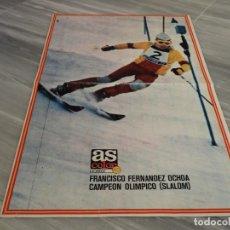 Coleccionismo deportivo: POSTER ESQUIADOR FRANCISCO FERNANDEZ OCHOA - CAMPEON OLIMPICO SLALOM - AS COLOR 40. Lote 152564814