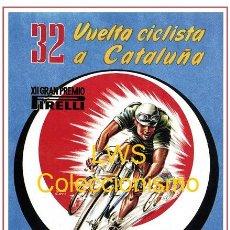 Coleccionismo deportivo: 32 VUELTA CICLISTA A CATALUÑA - PUBLICIDAD IMÁGENES CARTELES - DEPORTES - CICLISMO - BICICLETAS. Lote 153161010