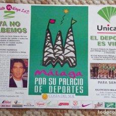 Coleccionismo deportivo: POSTER CARTEL DE DEPORTES. AÑO 1996. BALONCESTO MÁLAGA NUEVO PABELLÓN. ANTONIO BANDERAS. 42X30CM 150. Lote 153484334