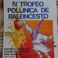 Coleccionismo deportivo: POSTER CARTEL. AÑO 1989. TROFEO BALONCESTO. REAL MADRID, MAYORAL MARISTAS MÁLAGA, PULEVA 50X35CM 155. Lote 153485970