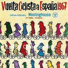 Coleccionismo deportivo: VUELTA CICLISTA A ESPAÑA 1967 PUBLICIDAD IMÁGENES CARTELES - DEPORTES - CICLISMO - BICICLETAS. Lote 154332358