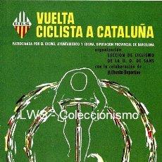 Coleccionismo deportivo: VUELTA CICLISTA A CATALUÑA PUBLICIDAD IMÁGENES CARTELES - DEPORTES - CICLISMO - BICICLETAS. Lote 211412257