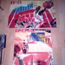 Coleccionismo deportivo: DOS POSTERS DE MICHAEL JORDAN FOREVER DE TOP DISNEY. Lote 156921478