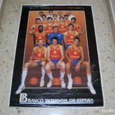 Coleccionismo deportivo: POSTER(90X65) ESPAÑA, SELECCION NACIONAL DE BALONCESTO - MUNDO BASKET 86. Lote 157393278