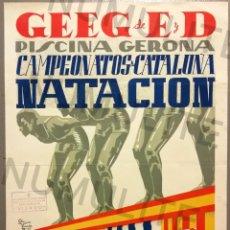Coleccionismo deportivo: NUMULITE CAR0045 CARTEL GEIEG GEEG PISCINA GERONA GIRONA CAMPEONATOS CATALUNYA NATACION 1943 NATACIO. Lote 158884530